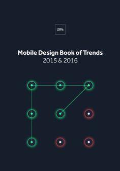 Free e-book: Mobile UI Design Trends 2015 & 2016 Web Design Trends, Ux Design, Book Design, Trends 2015 2016, Mobile Ui Design, Promotional Design, Ebook Cover, Design Research, Interactive Design