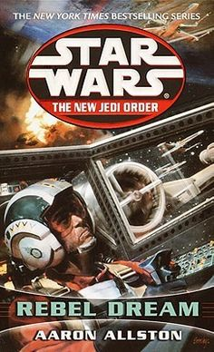 Star Wars The New Jedi Order #11: Enemy Lines I: Rebel Dream (Star Wars: The New Jedi Order #11)  by Aaron Allston