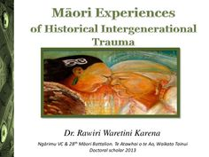 2016 Rongoa presentation on Maori experiences of historical intergenerational trauma @ Te Wananga o Aotearoa
