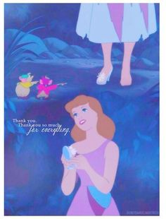 Why Cinderella Is Awesome: She never forgot to say Thank You. GRATITUDE