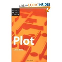 Elements of Fiction Writing - Plot: Ansen Dibell: I'm in the middle of this one and LOVE it.