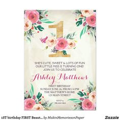 1ST birthday FIRST Beautiful Floral Invitation, Card | Shop the hundreds of birthday and party invitation designs on Zazzle, where you can completely customize them! Unique designs made for you- boho, bohemian, whimsical, rustic, vintage, romantic, fun, summer, winter, fall, spring, Disney, kid's birthdays, first birthday, unique, colorful, modern, classic, chic - the possibilities are endless!