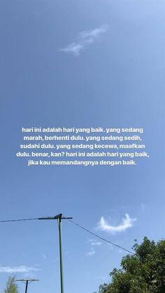 Quotes Indonesia Motivasi Hidup 29 Ideas For 2019 Story Quotes, Mood Quotes, Morning Quotes, Life Quotes, Tumblr Quotes, Text Quotes, Poetry Quotes, Cinta Quotes, Whatsapp Wallpaper