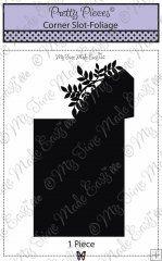 Corner Slot Foliage ©