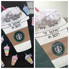 "Bulletin Board- We learn ""a latte""! Teacher Boards, Classroom Themes, Bulletin Boards, Latte, Back To School, Youth, Teaching, Education, Fun"
