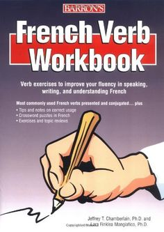 French Verb Workbook by Jeffrey T. Chamberlain  Ph.D.. $9.88. Publication: April 1, 2006. Publisher: Barron's Educational Series; Workbook edition (April 1, 2006). Edition - Workbook