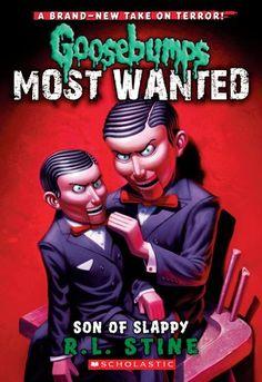 Son of Slappy by R.L. Stine  Goosebumps Most Wanted #2