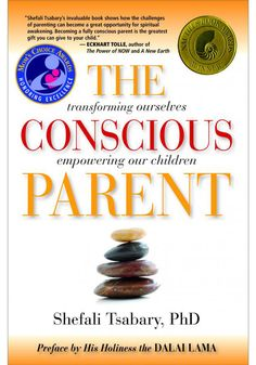 "Read an excerpt from Dr. Shefali Tsabary's book ""The Conscious Parent."""