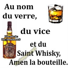 In the name of glass and vice.-Au nom du verre et du vice. In the name of glass and vice. Crazy Meme, Image Fun, Whisky, Funny Texts, Sarcasm, Nom Nom, The Cure, Funny Pictures, Funny Quotes