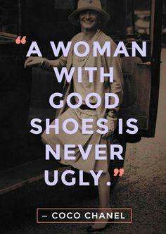 Uma mulher com bons sapatos nunca é feia!
