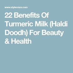 22 Benefits Of Turmeric Milk (Haldi Doodh) For Beauty & Health Turmeric Milk Benefits, Turmeric Golden Milk, Turmeric Health, Coconut Benefits, Health Benefits, Haldi Doodh, Comida Boricua, Belly Fat Diet, Fat Burning Drinks