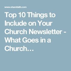 Top 10 Things to Include on Your Church Newsletter - What Goes in a Church…