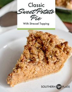 Classic Sweet Potato Pie with Streusel Topping - Southern Plate - Potatopie Apple Recipes, Pumpkin Recipes, Fall Recipes, Potato Recipes, Pie Dessert, Dessert For Dinner, Dessert Recipes, Potato Pie, Sweet Potato