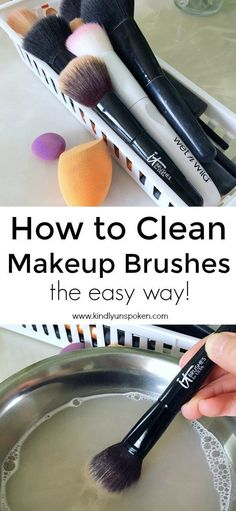 How to clean makeup brushes {the easy way} bathroom cleaning beauty makeup brushes cleaning makeup brushes makeup hacks Diy Makeup Brush Cleaner, Makeup Brush Uses, Diy Makeup Remover, Makeup Brush Storage, Makeup Brush Cleaning Hacks, Makeup Organization, Cleaning Brushes, Mac Makeup Brushes, How To Wash Makeup Brushes