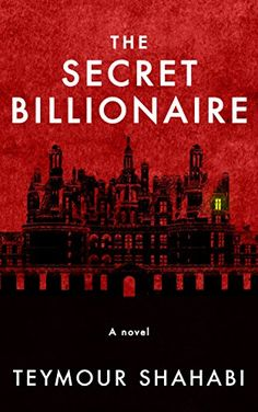 New Review @ mybookfixation.com   The Secret Billionaire by Teymour Shahabi  YA mystery