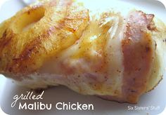 Grilled Malibu Chicken from SixSistersStuff.com- tastes way better than Sizzler's!