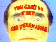 You Can't Do That On Television. Timeless TV, and it was made in Ottawa!