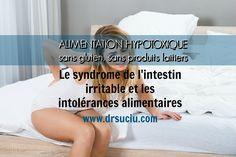Picture drsuciu Irritable bowel syndrome and food intolerances Les Allergies, Food Intolerance, Irritable Bowel Syndrome, Sans Gluten, Dairy, Food