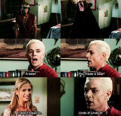 """""""YOU MADE A BEAR!"""" /// buffy the vampire slayer. I love this sooooooooooo much I just laugh and laugh and laugh when I see this episode"""