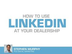 LinkedIn For Car Dealers
