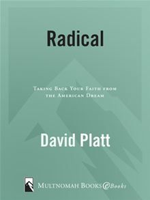 """In Radical, David Platt challenges you to consider with an open heart how we have manipulated the gospel to fit our cultural preferences. He shows what Jesus actually said about being his disciple--then invites you to believe and obey what you have heard. And he tells the dramatic story of what is happening as a """"successful"""" suburban church decides to get serious about the gospel according to Jesus. bWHAT ISJESUS WORTHTO YOU?/bibr/ibrIt"""