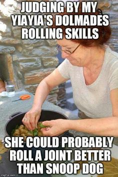 Yiayia's rolling skills :-) Greek Memes, Funny Greek, Greek Quotes, Wise Quotes, Inspirational Quotes, Greek Sayings, Greek Girl, Grandma Quotes, Greek Culture