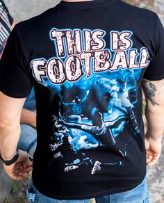 T-shirt This Is Football