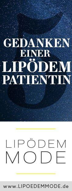 5 Gedanken einer Lipödem Patientin - Lipödem Mode