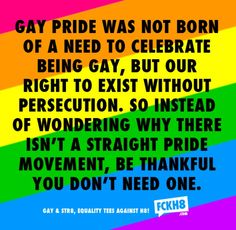 Lesbian, Gay, Bisexual, Trans and Intersex Equality Quotes About Pride, Lgbt Love, Lesbian Love, The Words, We Are The World, In This World, Lgbt Quotes, Equality Quotes, Lgbt Memes
