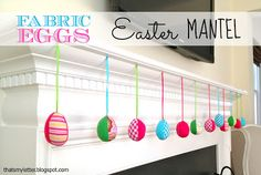 "from That's My Letter - ""F"" is for Fabric Eggs Easter Mantel tutorial Easter Crafts, Easter Decor, Easter Ideas, Crafty Craft, Crafting, Spring Crafts, Fabric Scraps, Seasonal Decor, Fun Projects"