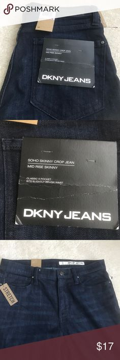 DKNY Jeans, size 6, NWT Soho Skinny Crop style DKNY size 6, NWT!!  Soho Skinny Crop jeans are too adorable with a medium or darker rinse.  I am open to offers, trying to clear the closet! Dkny Jeans