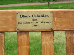 Diana Gabaldon's bench in the walled garden at Culloden House, Scotland.  (Donated by the Ladies of Lallybroch.)
