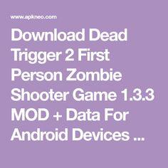 Dead trigger 2 v131 mod apk unlimited money and golddead trigger download dead trigger 2 first person zombie shooter game 133 mod data for malvernweather Images