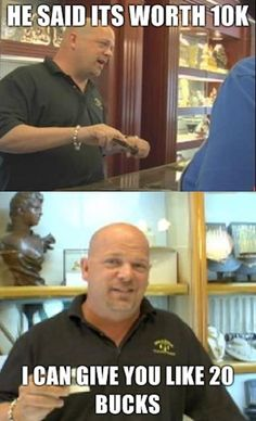 lol...love Pawn Stars