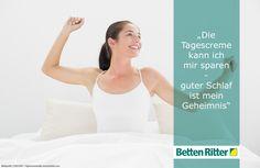 """""""Die Tagescreme kann ich mir sparen - guter Schlaf ist mein Geheimnis""""  https://www.bettenritter.com/"""