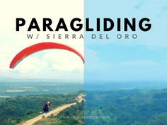 #EatPlayWander: Paragliding with Sierra Del Oro