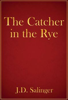 The Catcher in the Rye by J.D. Salinger-NOT required reading for my classes--other people got to read this