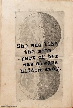 She was like the moon love love quotes quotes quote moon girl quotes