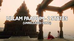 Ullam Paadum - Wedding Song | 2 States