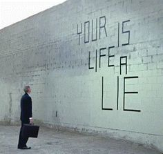 your life is a lie
