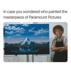 IS THIS REAL? IM FACT CHECKING. BRB. Edit: Not real. Bob Ross' face was edited over the face of the real artist, Dario Campanile. It was then re-created with clay and they shot the scene, adding in the CGI stars and words later on.