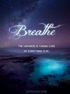 Reiki Rising Arts on Breathe ~ The universe is taking care of everything else. The Words, Lei Do Karma, Spiritual Awakening, Spiritual Enlightenment, Enlightenment Ideas, Awakening Quotes, Positive Thoughts, Positive Attitude, Positive Vibes