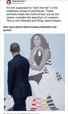 #44 President Obama Checking out the painting of Michelle!! A Lovely Photograph!!            ❤ Some people don't like this painting of Michelle Obama! My thought on that is if SHE Like's it & Her Husband Like's  What's the Problem! They Knew the type of Paintings each artist did when they (the Obama's) Asked Them to do the Portraits! Someone said Michelle looks like Melania Trump in this. I don't think that at all! Michelle Obama doesn't Need To Copy Melania!!
