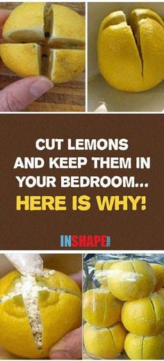 Cut Lemons And Keep Them In Your Bedroom… Here Is Why! - InShapeToday