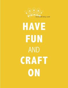 Have Fun and Craft On Art Poster Print // Yellow Green Black Lime Brown // 8x10  $20.00       10% OFF