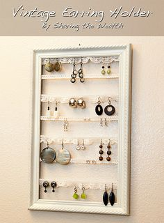 Homemade Earring Holder...this would make a great gift for someone who loves earrings but isn't too organized and loses them all the time ; )