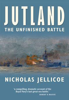 Jutland – The Unfinished Battle