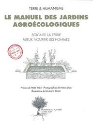 De Terre et Humanisme. Editions Actes Sud. 185 pages. http://kokopelli-semences.fr/boutique/jardinage?page=2