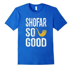 Check this Rosh Hashanah T Shirt Shofar So Good Funny Jewish Tee-Teehay . Hight quality products with perfect design is available in a spectrum of colors and sizes, and many different types of shirts! Jewish Humor, Hanukkah Decorations, Rosh Hashanah, Autism Awareness Day, Gift For Lover, Branded T Shirts, Slogan, Funny Shirts, Types Of Shirts