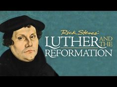 """Rick Steves """"Luther and the Reformation"""" - Evangelical Lutheran Church in America Reformation Day, Protestant Reformation, Rick Steves Travel, Beating The Blues, Soul Friend, How To Treat Anxiety, Church History, Lutheran, Anam Cara"""